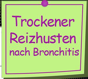 Trockener Reizhusten - Bronchitis
